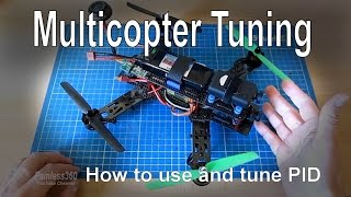 Multicopter Tuning - Introduction to PID theory and how to tune your multirotor