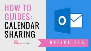 Pink Connect How To Guides: Office 365 Calendar Sharing