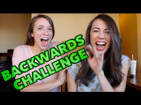 BACKWARDS CHALLENGE!