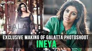 getlinkyoutube.com-Exclusive Making Of Galatta Photoshoot - Ineya
