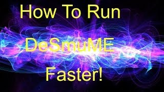 getlinkyoutube.com-Run DeSmuME PERFECT For ANY GAME With NO LAG *HD* Tutorial