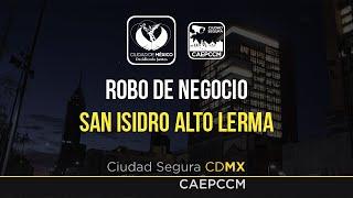 getlinkyoutube.com-Robo de Negocio - San Isidro Alto Lerma