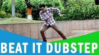 getlinkyoutube.com-BEAT IT | DUBSTEP |POPPING CHOREOGRAPHY|by IMON KALYAN