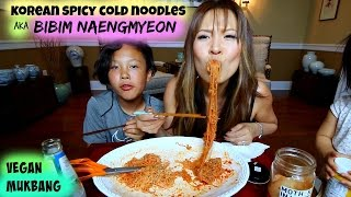 SPICY COLD NOODLES aka bibim Naengmyeon • MUKBANG