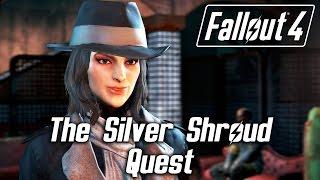 getlinkyoutube.com-Fallout 4 - The Silver Shroud Quest