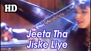 Jeeta Tha Jiske Liye Full HD 720p