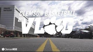 Clemson Men's Basketball  ||  The Vlog (Ep 8)