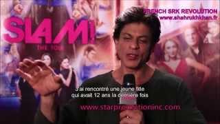 getlinkyoutube.com-ITW / Shah Rukh KHAN vous présente la tournée SLAM (VOSTFR) by FRENCH SRK REVOLUTION