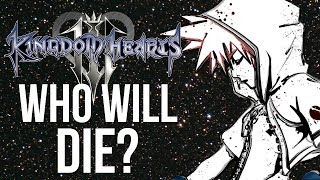 getlinkyoutube.com-Kingdom Hearts 3 - Who Will Die? ( Kingdom Hearts Discussion )