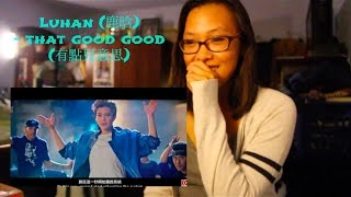 getlinkyoutube.com-[MV Reaction] Luhan (鹿晗) - That Good Good (有點兒意思)