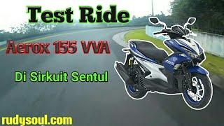 Test Ride Yamaha Aerox 155 VVA di Sirkuit Sentul