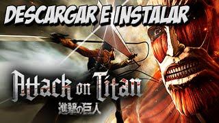 getlinkyoutube.com-Descargar e Instalar Attack on Titan PC 2016 1 Link