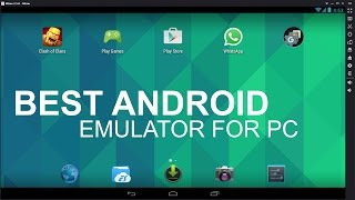 getlinkyoutube.com-The Best Free Android Emulator For PC All Time (2016)