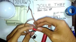 Begini Caranya Menyalakan Lampu Led Menggunakan Baterai | Joule Thief