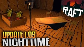 getlinkyoutube.com-Raft Update 1.05 Tables, Chairs, Lantern, Beet Root, Day and Night Cycle!