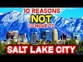 Top 10 Reasons NOT to Move to Salt Lake City, Utah