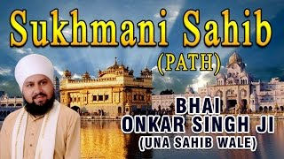getlinkyoutube.com-Bhai Onkar Singh Ji (Una Sahib Wale) - Sukhmani Sahib (Path)