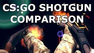 CS:GO -  SHOTGUN COMPARISON