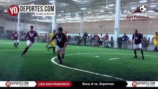 Boca Jr vs. Superman Champions de los Martes Liga San Francisco