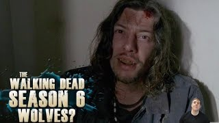 getlinkyoutube.com-The Walking Dead Season 6 Episode 5 'Now' - Are the Wolves Finished?