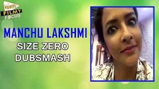 getlinkyoutube.com-Size Zero Funny Dubsmash by Manchu Lakshmi - Filmy Focus