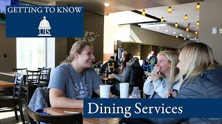 Getting to Know UIS: Dining Services