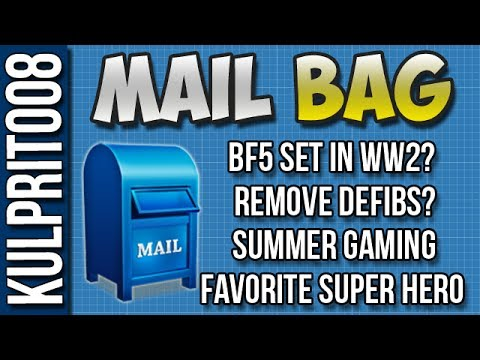 Battlefield 5 in WW2? Remove Defibs? Summer Gaming? Favorite Super Hero? - Mail Bag Ep15