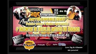 4º Encontro e Exposição KM Rodados Shopping Plaza Macaé-RJ