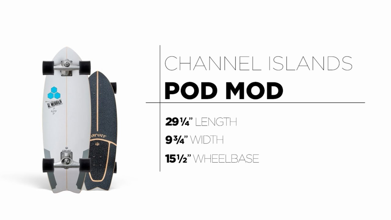 29.25″ Channel Islands Pod Mod