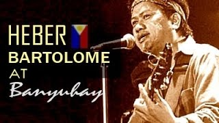 getlinkyoutube.com-HEBER BARTOLOME / BANYUHAY Classic Songs : Filipino Music