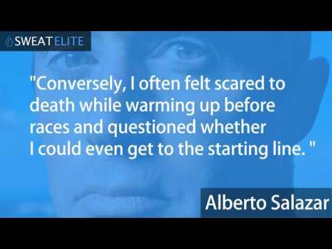 Alberto Salazar - Words of Wisdom