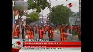 getlinkyoutube.com-Melody Rafflesia - Bentrok Ormas di Medan juli 2012