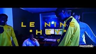 Le Nine - Hey