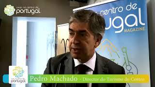 Entrevista a Pedro Machado, Director do Turismo do Centro de Portugal