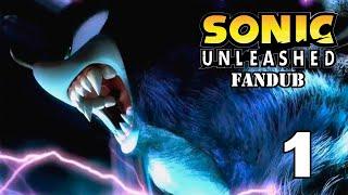 getlinkyoutube.com-Sonic Unleashed Fandub (Parte 1/12)