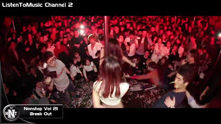 getlinkyoutube.com-Nonstop Vol 21 - Break Out