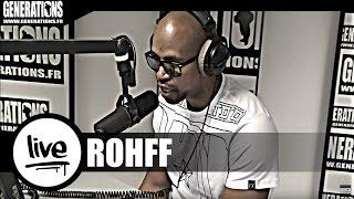 Rohff - L'Oseille (Live des studios de Generations)