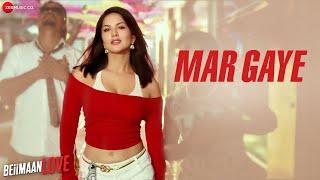Mar Gaye - Raftaar | Sunny Leone | Manj Musik , Nindy Kaur | Beiimaan Love