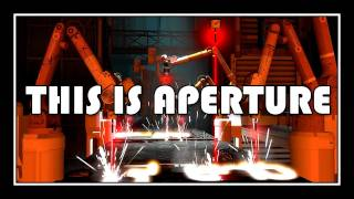 getlinkyoutube.com-[♪] Portal - This Is Aperture
