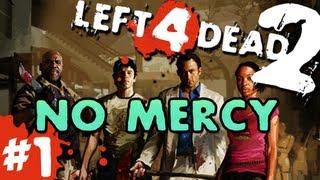 getlinkyoutube.com-L4D2: zombies |No Mercy| Pt.1 with GUNNS and Bentley