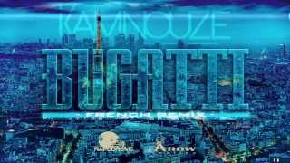 Kamnouze - Bugatti (french Remix)