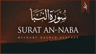 Surat An-Naba' (The Tidings)   Mishary Rashid Alafasy   مشاري بن راشد العفاسي   سورة النبإ