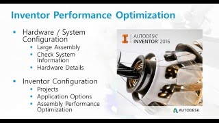 Build Your Inventor IQ Inventor Performance Optimization