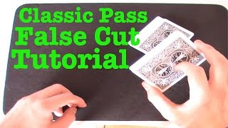 getlinkyoutube.com-Classic Pass False Cut Tutorial