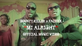 Bounty Killer - Mi Alright (ft. Patexx)