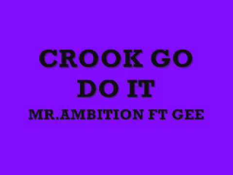CROOK GO DO IT