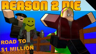 getlinkyoutube.com-Roblox: Reason 2 Die - Ep 12 - Road to $1 Million