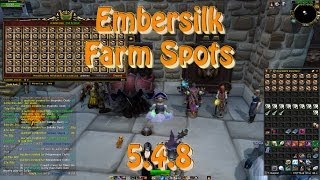 getlinkyoutube.com-Best Embersilk Farming Spots Patch 5.4.8 - 2 spots still working patch 6.1