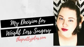 getlinkyoutube.com-My Decsision for Weight Loss Surgery (VSG)   The Pretty Plus