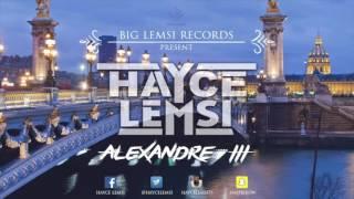 Hayce Lemsi - Alexandre III